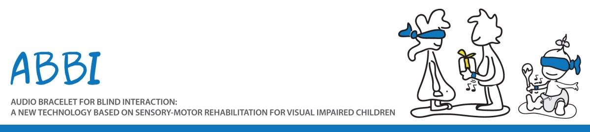 Arriva ABBI: il braccialetto spazio-sensoriale per bambini non vedenti